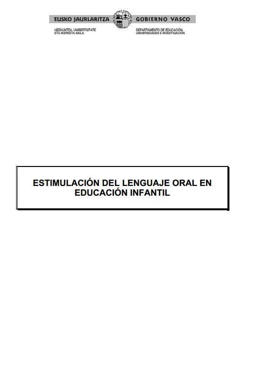 Guía estimulacion del lenguaje oral en Educación infantil